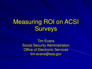 Measuring ROI on ACSI Surveys