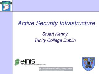 Active Security Infrastructure