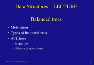 Data Structures – LECTURE  Balanced trees