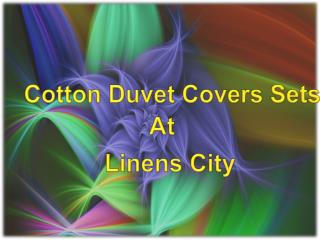 Cotton Duvet Covers Sets at LinensCity