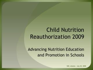 Child Nutrition Reauthorization 2009