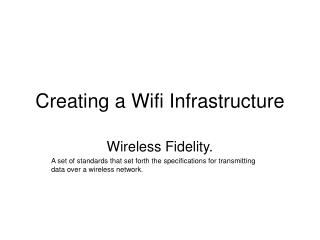 Creating a Wifi Infrastructure