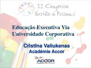 Educação Executiva Via Universidade Corporativa