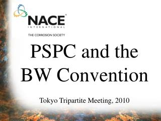 PSPC and the  BW Convention