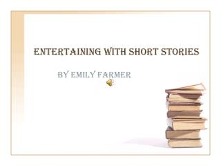 Entertaining with short stories