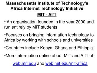 Massachusetts Institute of Technology's Africa Internet Technology Initiative  MIT - AITI