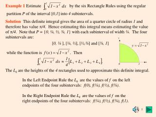 Example 1  Estimate                          by the six Rectangle Rules using the regular