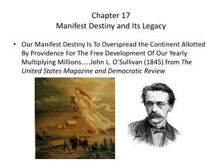 Chapter 17 Manifest Destiny and Its Legacy