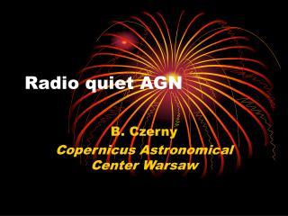 Radio quiet AGN