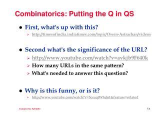 Combinatorics: Putting the Q in QS