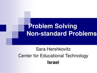Problem Solving Non-standard Problems