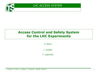 Access Control and Safety System for the LHC Experiments