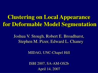 Clustering on Local Appearance  for Deformable Model Segmentation