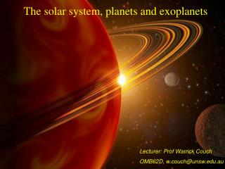 The solar system, planets and exoplanets