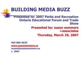 BUILDING MEDIA BUZZ
