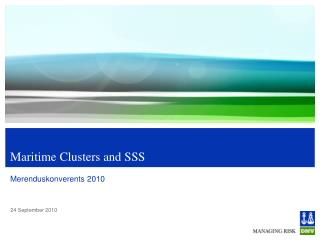 Maritime Clusters and SSS