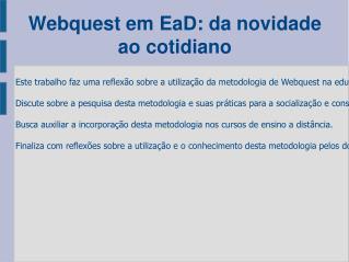 Webquest em EaD: da novidade ao cotidiano