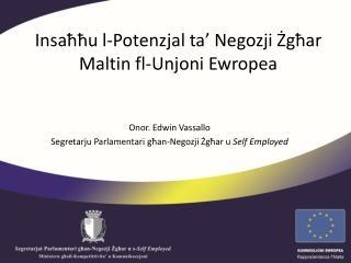 Insaħħu l-Potenzjal ta' Negozji Żgħar Maltin fl-Unjoni Ewropea