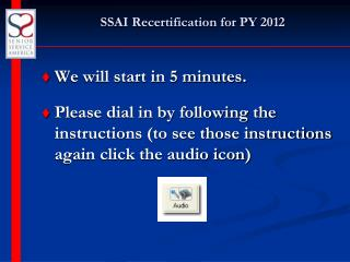 SSAI Recertification for PY 2012