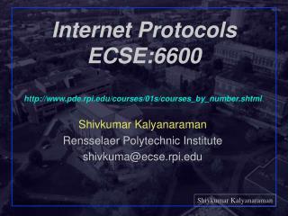 Internet Protocols ECSE:6600