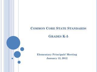 Common Core State Standards Grades K-5
