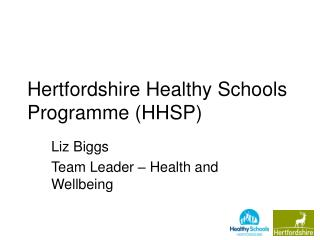 Hertfordshire Healthy Schools Programme (HHSP)