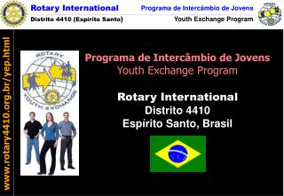 Rotary International Distrito 4410  Esp rito Santo, Brasil