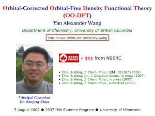 O rbital-Corrected  O rbital-Free  D ensity  F unctional  T heory ( OO-DFT )