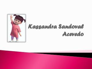 Kassandra  Sandoval Acevedo