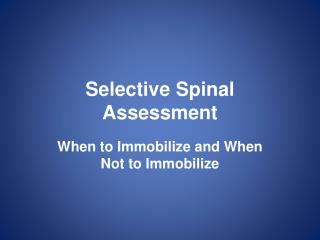 Selective Spinal Assessment