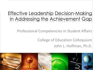 Effective Leadership Decision-Making  in Addressing the Achievement Gap