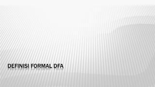 Definisi  formal  dfa