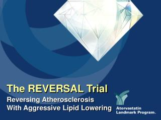 The REVERSAL Trial