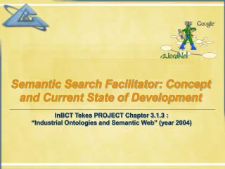 Semantic Search Facilitator: Concept and Current State of Development