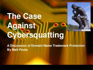 The Case Against Cybersquatting