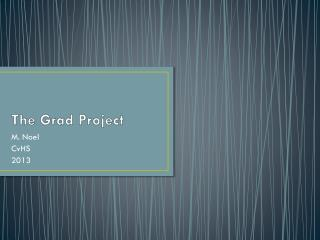 The Grad Project