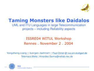 ISSRE04 WITUL Workshop Rennes . November 2 . 2004
