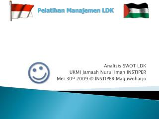 Analisis SWOT LDK UKMI Jamaah Nurul Iman INSTIPER  Mei 30 st  2009 @ INSTIPER Maguwoharjo