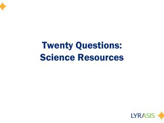 Twenty Questions:  Science Resources