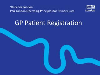 'Once for London' Pan-London Operating Principles for Primary Care