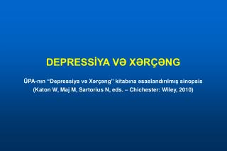"""DEPRESSİYA VƏ XƏRÇƏNG ÜPA-nın """"Depressiya və Xərçəng"""" kitabına əsaslandırılmış sinopsis"""