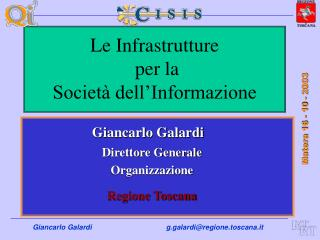 Le Infrastrutture  per la Società dell'Informazione