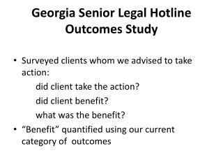 Georgia Senior Legal Hotline  Outcomes Study