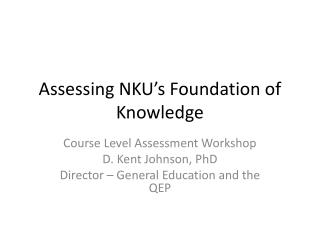 Assessing NKU's Foundation of Knowledge