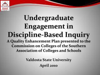 Valdosta State University  April 2010