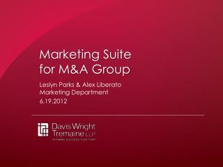 Marketing Suite  for M&A Group
