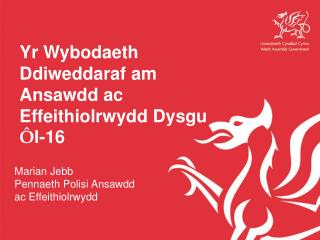 Yr Wybodaeth Ddiweddaraf am Ansawdd ac Effeithiolrwydd Dysgu  Ô l-16