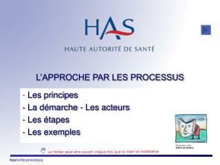 L�APPROCHE PAR LES PROCESSUS