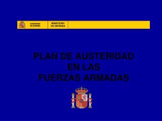 PLAN DE AUSTERIDAD EN LAS FUERZAS ARMADAS