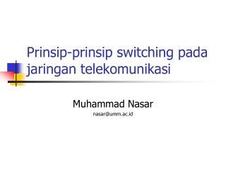 Prinsip-prinsip switching pada jaringan telekomunikasi